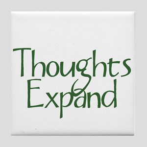 Thoughts Expand Tile Coaster