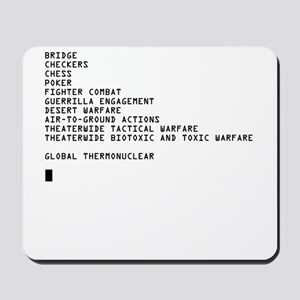 Global Thermonuclear War T-Sh Mousepad