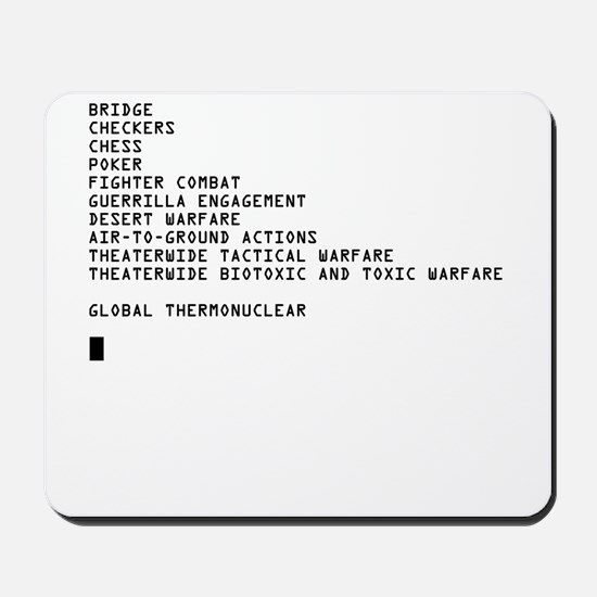 Global Thermonuclear War T-Sh Mousepad