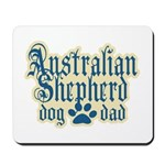 Australian Shepherd Dad Mousepad