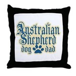Australian Shepherd Dad Throw Pillow