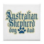 Australian Shepherd Dad Tile Coaster