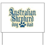 Australian Shepherd Dad Yard Sign