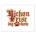 Bichon Frise Mom Small Poster