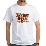 Bichon Frise Mom White T-Shirt