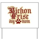 Bichon Frise Mom Yard Sign