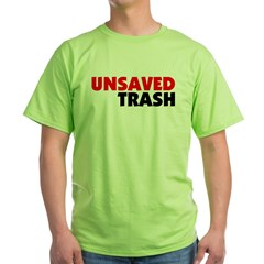 Unsaved Trash T-Shirt