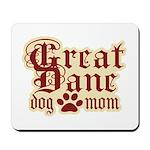 Great Dane Mom Mousepad
