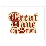 Great Dane Mom Small Poster