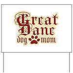 Great Dane Mom Yard Sign