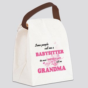 Some call me a Babysitter, the mo Canvas Lunch Bag