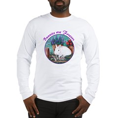 Bunnies are Forever Long Sleeve T-Shirt