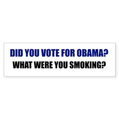 What were you smoking? Bumper Sticker (50 pk)