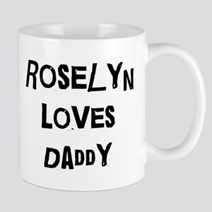 Roselyn loves daddy Mug