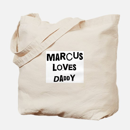 Marcus loves daddy Tote Bag