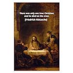 One True Christian Died On Cross: Nietzsche Quote