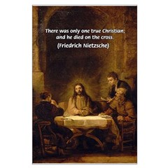 One True Christian Died On Cross: Nietzsche Quote