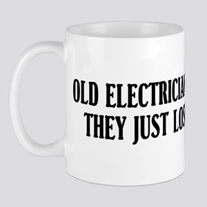 Old Electricians Never Die Mug
