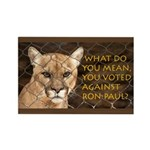 You Voted Against Ron Paul? Rectangle Magnet (10 p