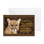 You Voted Against Ron Paul? Greeting Cards (Pk of