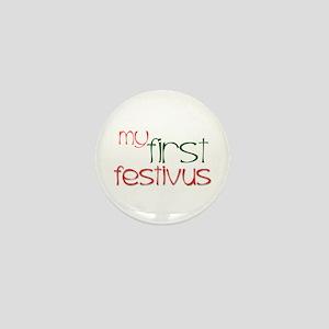 My 1st FESTIVUS™ Mini Button
