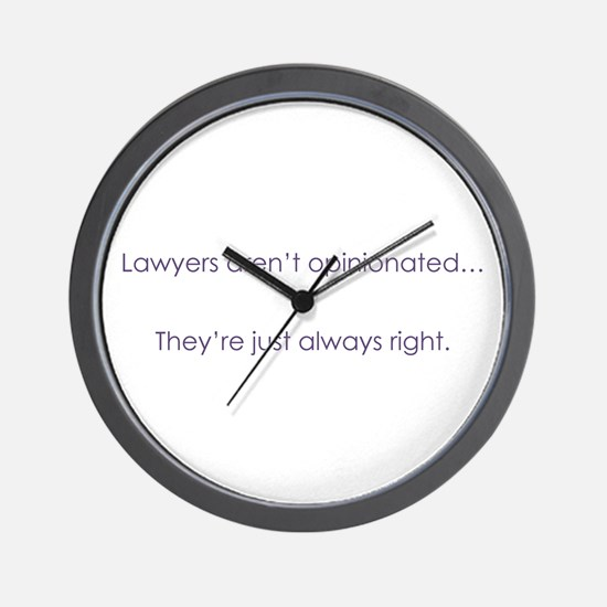 Always Right Wall Clock
