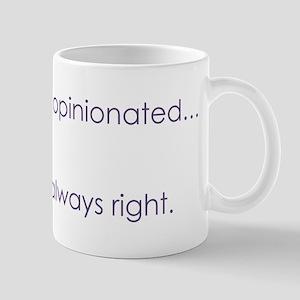 Always Right Mug
