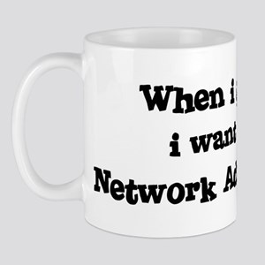 Be A Network Administrator Mug
