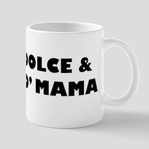 Dolce & Yo' Mama Mug