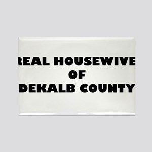 Real Housewives of DeKalb County Rectangle Magnet