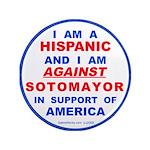 """Hispanics Against Sotomayor 3.5"""" Btn 100pk"""