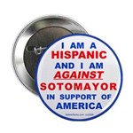 "Hispanics Against Sotomayor 2.25"" Button"