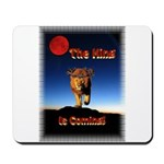 The King is coming! Mousepad