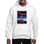 The King is coming! Hooded Sweatshirt