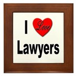 I Love Lawyers Framed Tile
