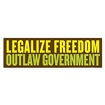 Legalize Freedom Outlaw Govt Bumper Sticker