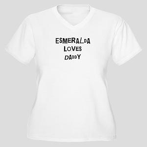 Esmeralda loves daddy Women's Plus Size V-Neck T-S