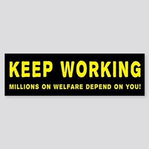 Keep Working Bumpersticker