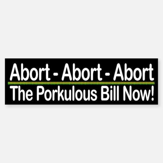 Abort The Porkulous Bill Now