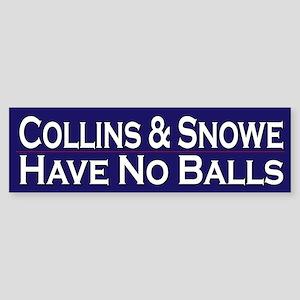 Collins & Snowe have no balls
