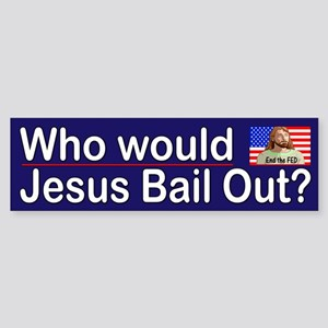 Who would Jesus Bail?