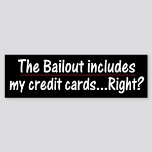 The Bailout inludes credit cards right?