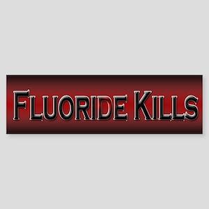 Fluoride Kills