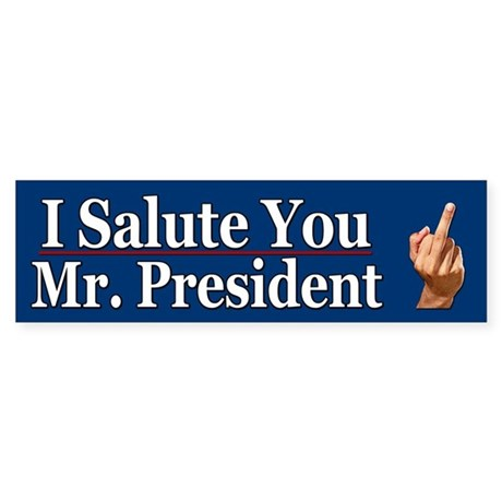 I salute you Mr President