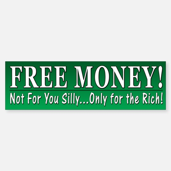 Funny Free Money Bailout