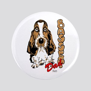 "Basset dad 3.5"" Button"