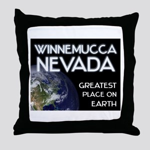 winnemucca nevada - greatest place on earth Throw