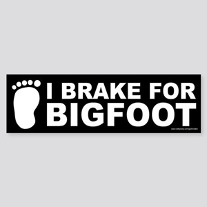 I Brake For Bigfoot Black (sticker)