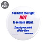 "Right NOT to remain silent! 3.5"" Button (10 p"