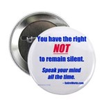 "Right NOT to remain silent! 2.25"" Button (100"